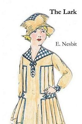 The Lark by E. Nesbit