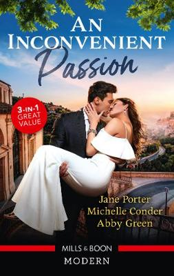 An Inconvenient Passion/His Merciless Marriage Bargain/Bound to Her Desert Captor/Claiming His Wedding Night Consequence book