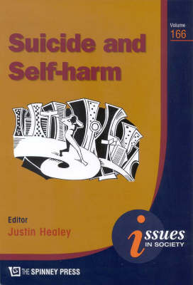 Suicide and Self-Harm by Justin Healey
