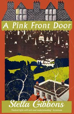 A Pink Front Door by Stella Gibbons