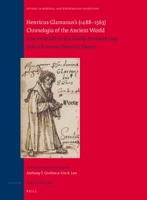 Henricus Glareanus's (1488-1563) <i>Chronologia</i> of the Ancient World by Anthony Grafton