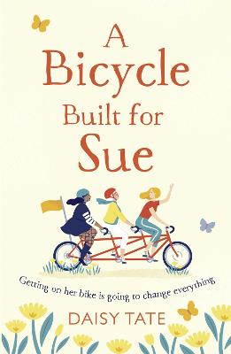 A Bicycle Built for Sue by Daisy Tate