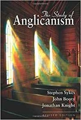 The Study of Anglicanism by S. W. Sykes