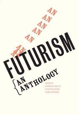 Futurism by Christine Poggi