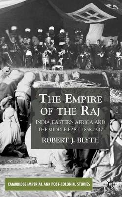 Empire of the Raj by A. G. Hopkins