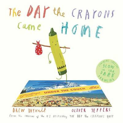 Day the Crayons Came Home book