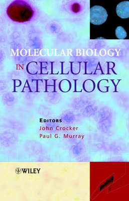Molecular Biology in Cellular Pathology book
