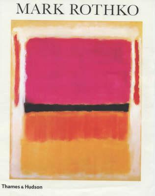 Mark Rothko: 1903-1970 by Diane Waldman