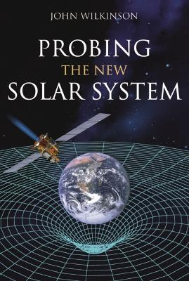 Probing the New Solar System book