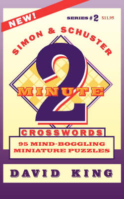 SIMON & SCHUSTER TWO-MINUTE CROSSWORDS Vol. 2 by David King