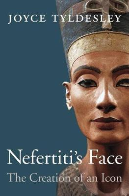 Nefertiti'S Face by Joyce Tyldesley