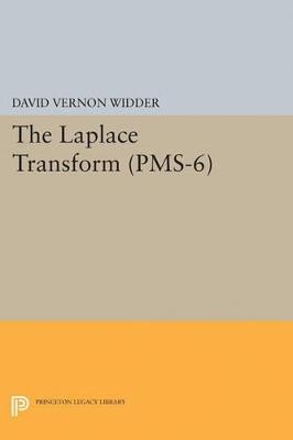 The Laplace Transform (PMS-6) by David Vernon Widder