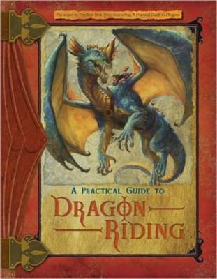 A Practical Guide to Dragon Riding by Lisa Trutkoff Trumbauer