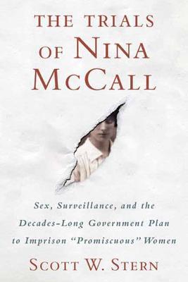 Trials of Nina McCall by Scott W. Stern