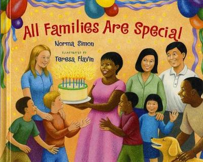 All Families Are Special by Norma Simon