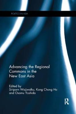 Advancing the Regional Commons in the New East Asia book