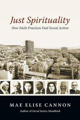 Just Spirituality by Mae Elise Cannon