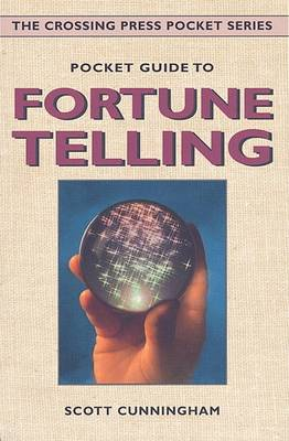Pocket Guide to Fortune Telling by Scott Cunningham