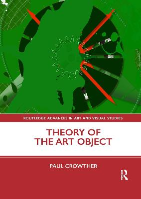 Theory of the Art Object by Paul Crowther