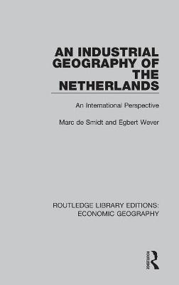 Industrial Geography of the Netherlands book