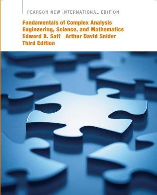 Fundamentals of Complex Analysis  with Applications to Engineering,  Science, and Mathematics: Pearson New International Edition by Edward B. Saff
