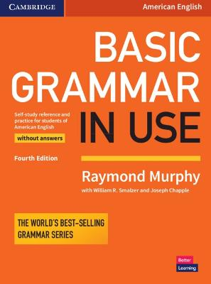 Basic Grammar in Use Student's Book without Answers by Raymond Murphy