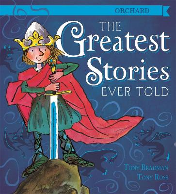 Greatest Stories Ever Told by Tony Bradman