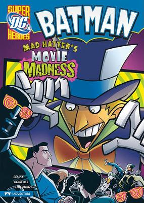 Mad Hatter's Movie Madness by Donald Lemke