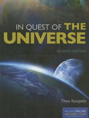 In Quest Of The Universe by Theo Koupelis