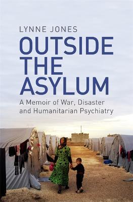 Outside the Asylum by Lynne Jones
