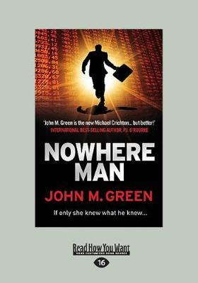 Nowhere Man by John M. Green
