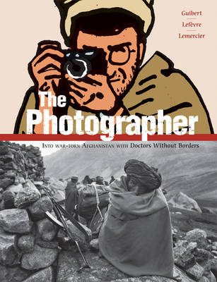 The Photographer by Emmanuel Guibert