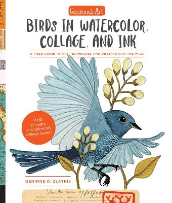 Geninne's Art: Birds in Watercolor, Collage, and Ink book