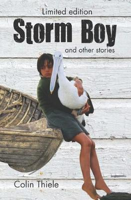 Storm Boy & Other Stories by Colin Thiele