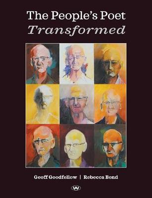 The People's Poet Transformed by Geoff Goodfellow