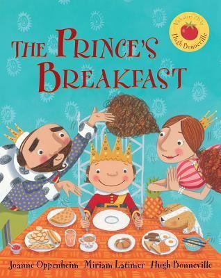 Prince's Breakfast (with CD) by Joanne Oppenheim