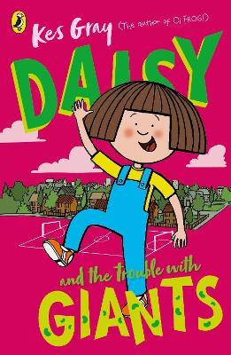 Daisy and the Trouble with Giants by Kes Gray