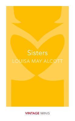 Sisters by Louisa May Alcott