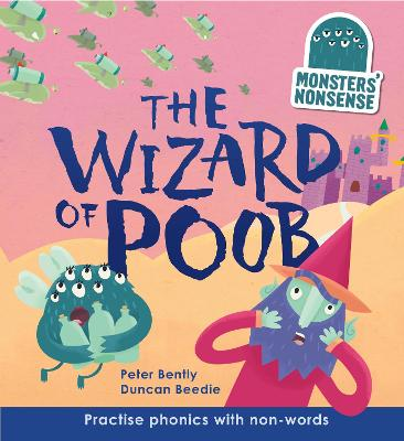 Monsters' Nonsense: The Wizard of Poob by Peter Bently
