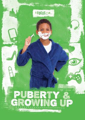 Puberty & Growing Up by Kirsty Holmes