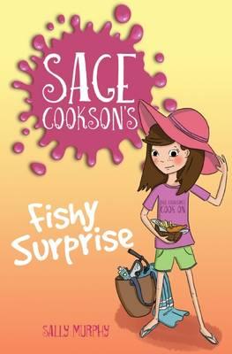 Sage Cookson's Fishy Surprise book