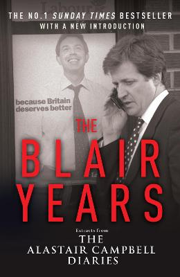 Blair Years by Alastair Campbell