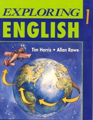 Exploring English, Level 1 by Tim Harris