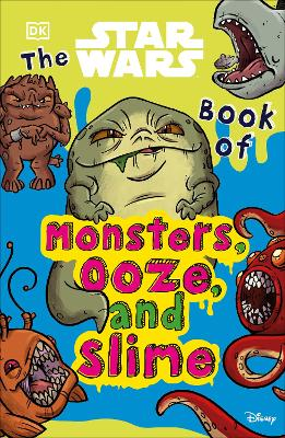 The Star Wars Book of Monsters, Ooze and Slime book