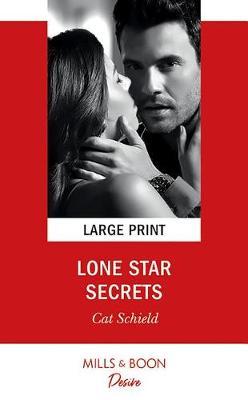 Lone Star Secrets by Cat Schield
