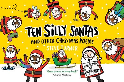 Ten Silly Santas: And Other Christmas Poems by Steve Turner