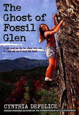 Ghost of Fossil Glen by Cynthia DeFelice