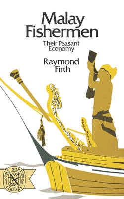 Malay Fishermen by Raymond Firth