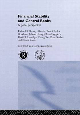 Financial Stability and Central Banks by Richard Brearley