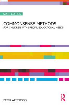 Commonsense Methods for Children with Special Educational Needs book